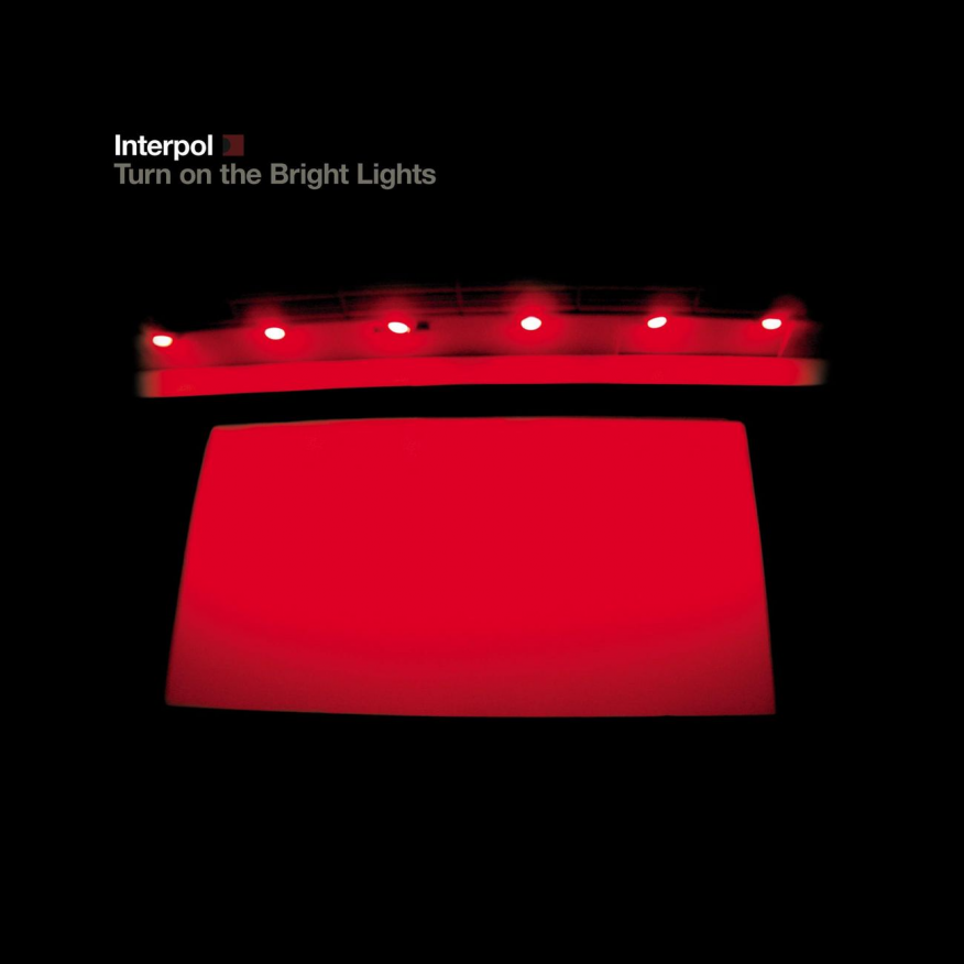 interpol turn on the bright lights