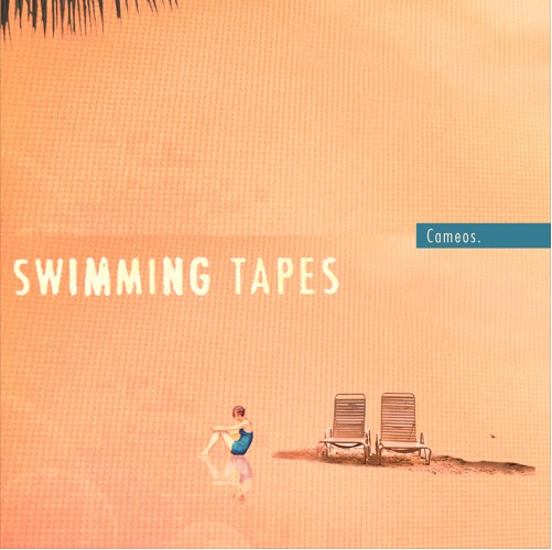 Swimming Tapes - Cameos